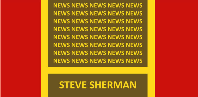 News from Steve Sherman